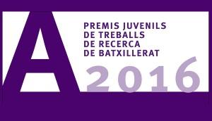 Premis Juvenils de Treballs de Recerca de Batxillerat 2016
