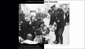 Conferència d'Eric Forcada, 28 d'abril