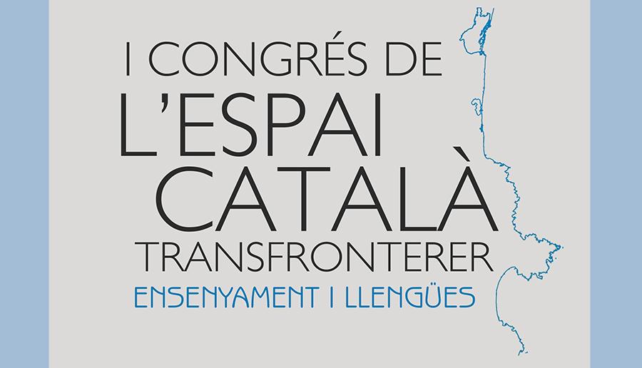 I Congrés Transfronterer de l'Espai Català, març 2017